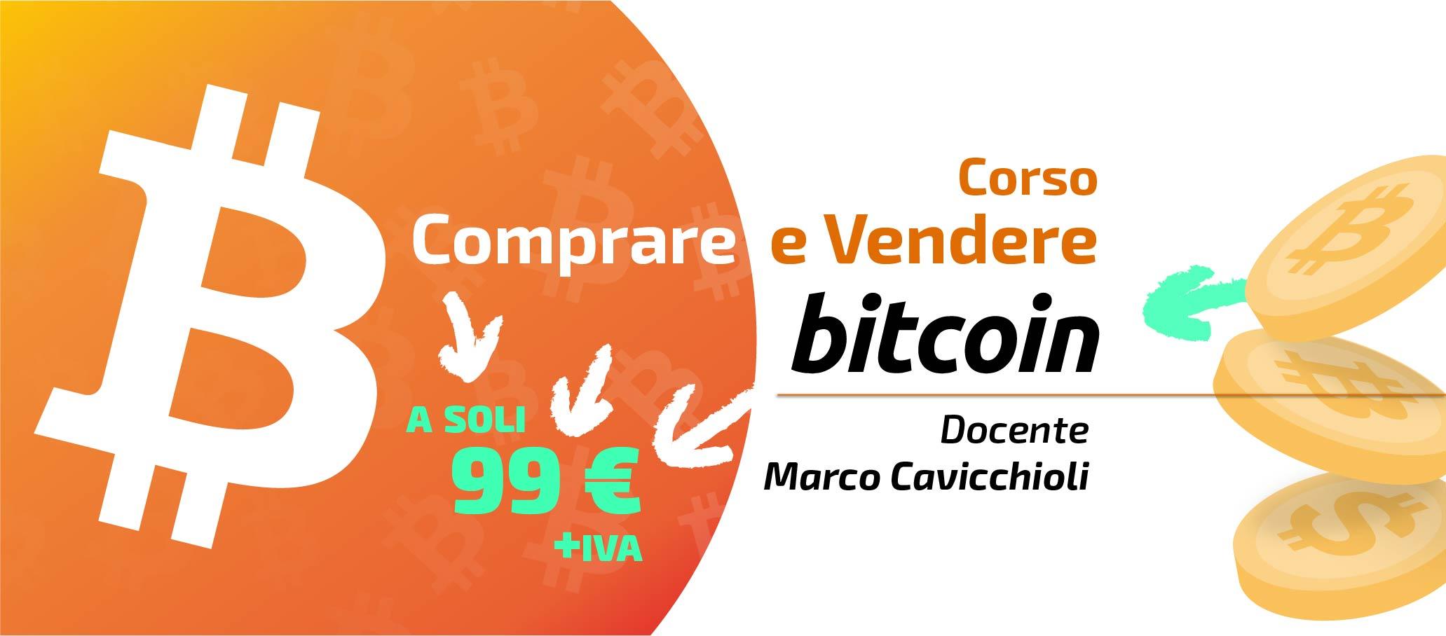 Corso Comrpare e Vendere Bitcoin a cura di Marco Cavicchioli